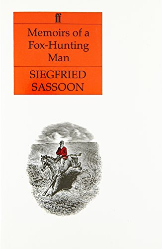 Memoirs of a Fox-hunting Man (Faber Paperbacks)