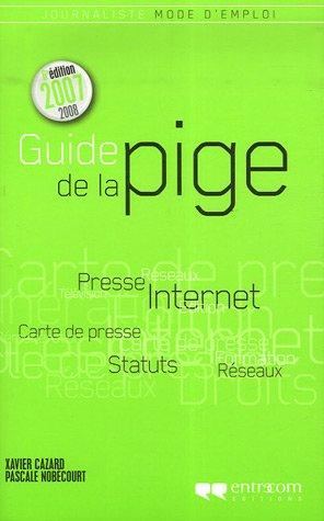 Guide de la pige par Xavier Cazard, Pascale Nobécourt