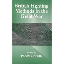 British Fighting Methods in the Great War (Political Violence)