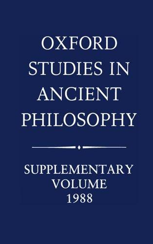 Oxford Studies in Ancient Philosophy: Supplementary Volume 1988