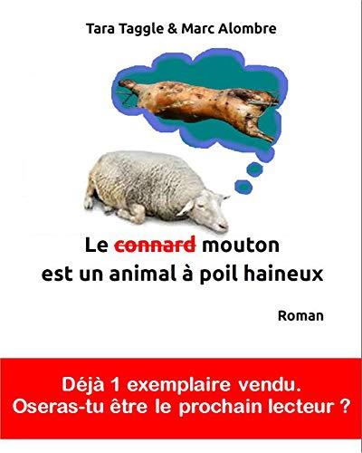 Couverture du livre Le connard mouton est un animal à poil haineux (Le mouton à poil haineux t. 1)
