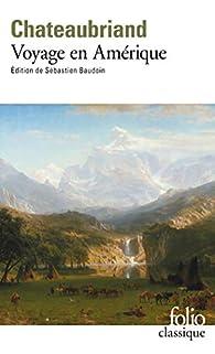 Voyage en Amérique par François-René de Chateaubriand