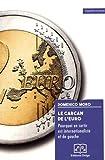 Le carcan de l'euro - Pourquoi en sortir est internationaliste et de gauche