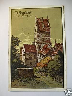 AK Alt Ingolstadt Taschenturm 1925 A. Uhlmann