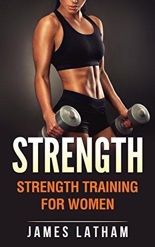 Free Download Strength Strength Training For Women Elvinrondonsubquarter