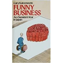 Funny Business: Outsider's Year in Japan