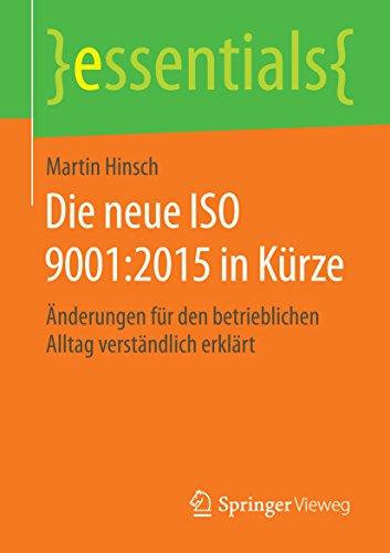 Die neue ISO 9001:2015 in Kürze (essentials)