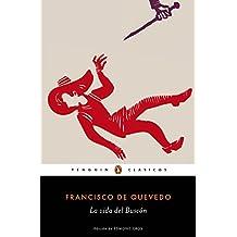 La vida del Buscón (Los mejores clásicos) (Spanish Edition)