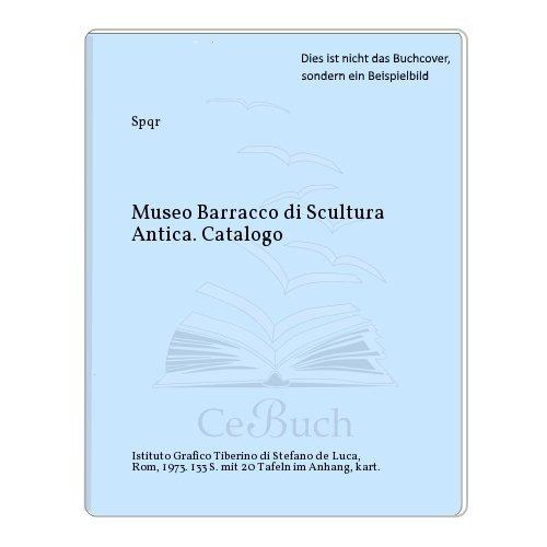 Museo Barracco di Scultura Antica. Catalogo