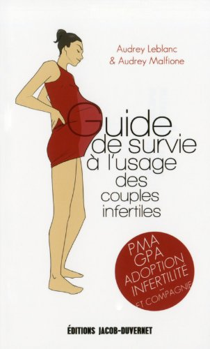 guide de survie  l'usage des couples infertiles