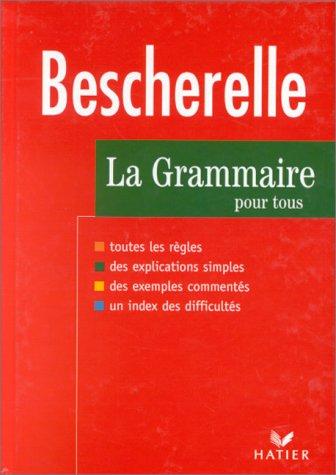 Bescherelle : Grammaire, édition 97