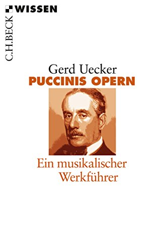 Verdis Opern: Ein musikalischer Werkführer (Becksche Reihe) (German Edition)