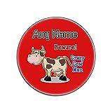 UNIGIFT - Sottobicchiere Lucido con Scritta Crazy Cow Man e Scritta in Lingua Inglese Animal Slogan White, Rosso, Rotondo