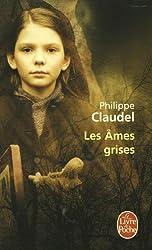 Les Âmes grises - Prix des Lectrices de Elle 2004 et Prix Renaudot 2003