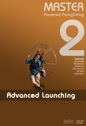 Master Powered Paragliding 2: Advanced Launching