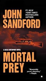 Mortal Prey (The Prey Series) von [Sandford, John]