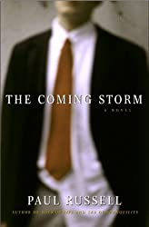 The Coming Storm by Paul Russell (1999-08-01)
