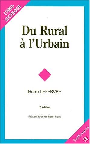 Du rural a l'urbain 3e ed.