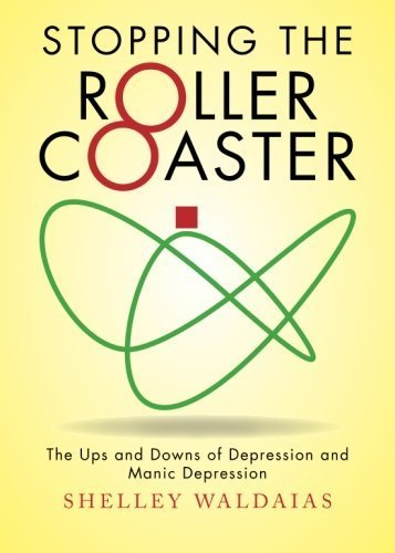 Stopping the Roller Coaster by Shelley Waldaias (2013-08-13) par Shelley Waldaias