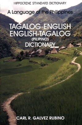 Englisch-Tagalog & Tagalog-Englisch Wörterbuch (Philippinische Sprachbücher) (Tagalog > Englisch)