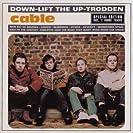 Down-Lift The Up-Trodden