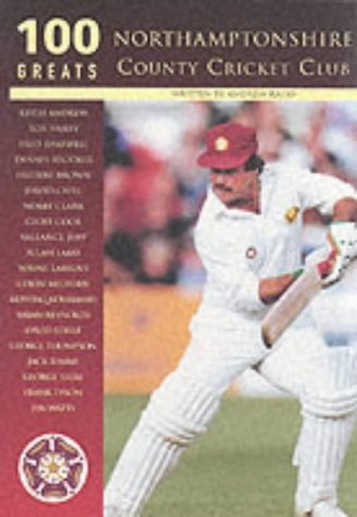 Northamptonshire CCC (100 Greats) por Andrew Radd