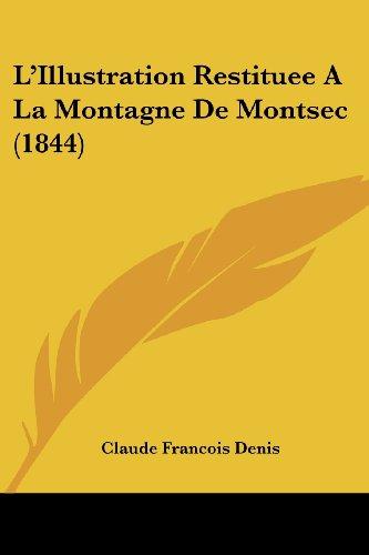 L'Illustration Restituee a la Montagne de Montsec (1844)