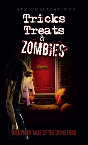 (Tricks Treats & Zombies: Halloween Tales of the Living Dead (English Edition))