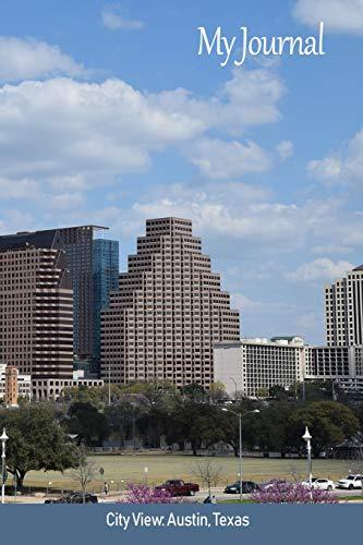 My Journal: City View: Austin, Texas ('Scenics' Writing Books, Band 47)