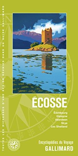 Ecosse, Guide Gallimard 2018 : Edimbourg, Glasgow, Aberdeen, Skye, les Shetland