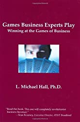 Games Business Experts Play by L. Michael Hall (2002-02-28)