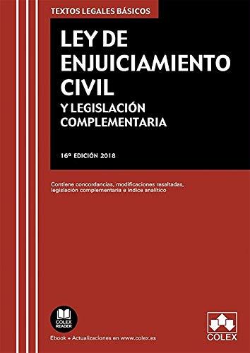 Ley de Enjuiciamiento Civil y Legislación Complementaria: Contiene concordancias, modificaciones resaltadas, legislación complementaria e índice analítico (TEXTOS LEGALES BÁSICOS) por EDITORIAL COLEX S.L.