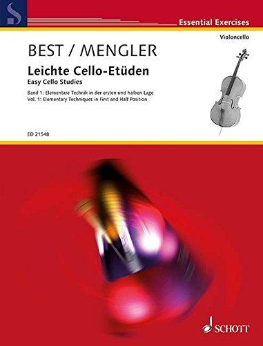 Leichte Cello-Etüden: Elementare Technik in der ersten und halben Lage. Band 1. Violoncello. (Essential Exercises)