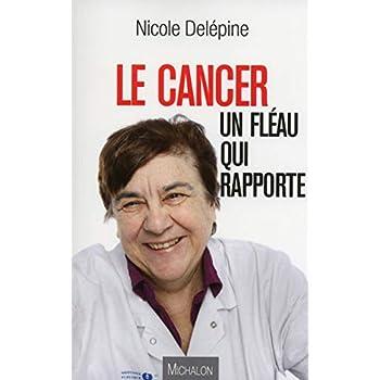 Le cancer : un fléau qui rapporte