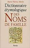 Dictionnaire étymologique des noms de famille...
