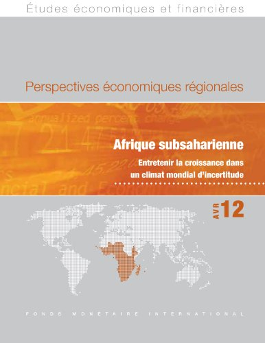 Regional Economic Outlook, April 2012: Sub-Saharan Africa