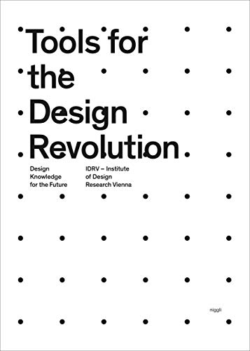 Tools for the Design Revolution: Design Knowledge for the Future