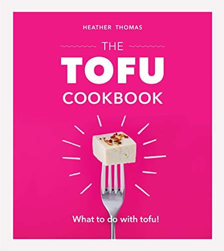 The Tofu Cookbook (English Edition)