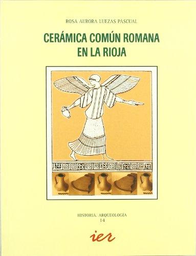 Cerámica común romana en La Rioja (Historia)