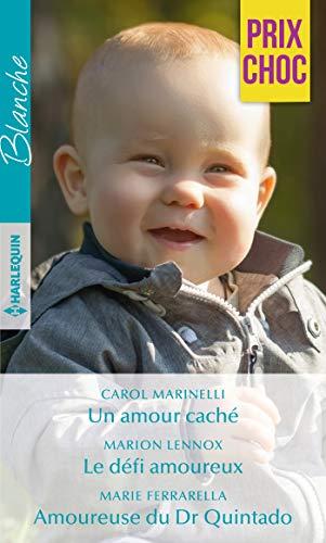 Un amour caché - Le défi amoureux - Amoureuse du Dr Quintado (VMP) e0856cb3fa3