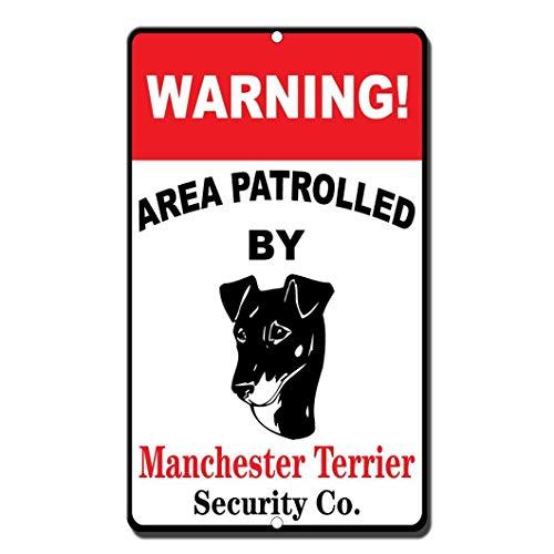 Cheyan Lustiges Schild aus Aluminium Warning Area Patroll von Manchester Terrier, 30,5 x 45,7 cm -