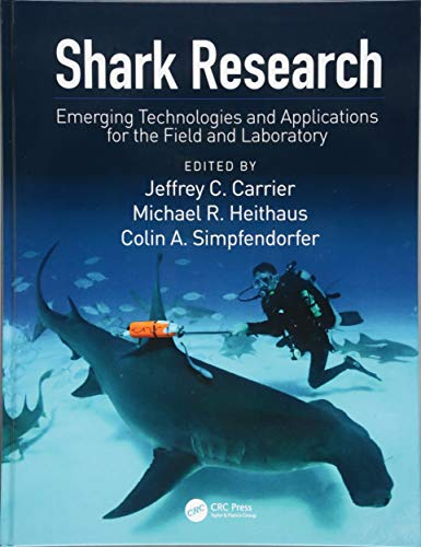 Shark Research: Emerging Technologies and Applications for the Field and Laboratory (CRC Marine Biology)