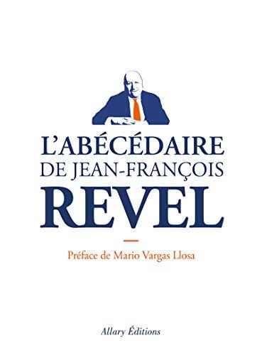 L'Abécédaire de Jean-François Revel par Jean-francois Revel