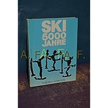 5000 Jahre Ski in Bildern