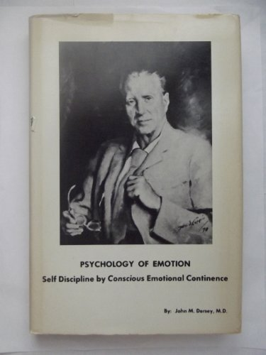 Psychology of Emotion: Self Discipline by Conscious Emotional Continence