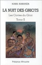 La nuit des griots, tome 2. Les contes du griot