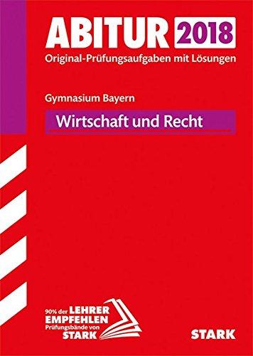 Abiturprüfung Bayern - Wirtschaft/Recht