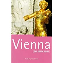 Vienna: The Rough Guide (Rough Guide Travel Guides) by Rob Humphreys (1999-08-26)