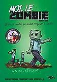 Moi, le zombie : Bern, le zombie qui voulait conquérir le monde !