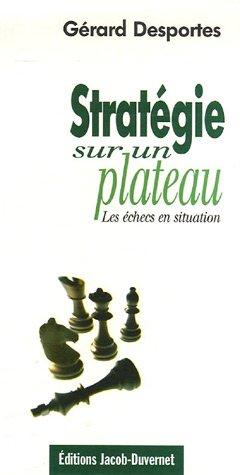 Stratégie sur un plateau